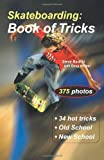 img - for Skateboarding: Book of Tricks (Start-Up Sports) by Steve Badillo (2003-10-01) book / textbook / text book