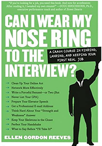 Can I Wear My Nose Ring To The Interview A Crash Course In