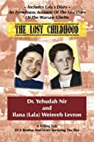 The Lost Childhood, Ilana Weinreb Levron and Yehuda Nir, 1936778734