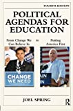 Political Agendas for Education, Joel Spring, 0415806437