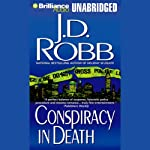 Conspiracy in Death: In Death, Book 8 | J. D. Robb