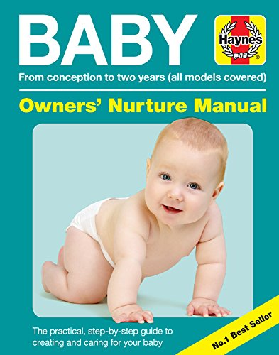 Baby Owners' Nurture Manual: From conception to two years (all models covered)