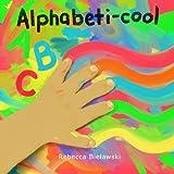 Alphabeti-Cool, Rebecca Bielawski, 1482554992