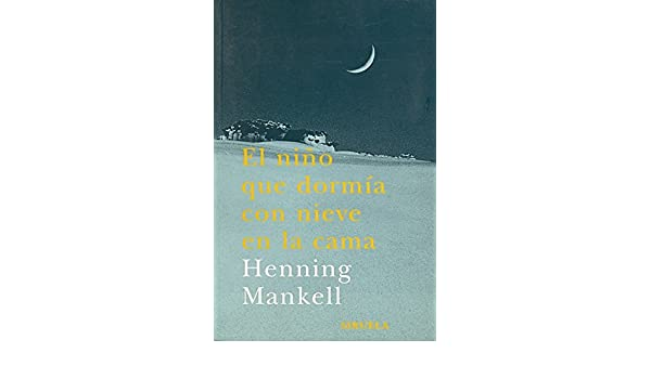 Amazon.com: El nino que dormia con nieve en la cama / When the Snow Fell (Las Tres Edades / the Three Ages) (Spanish Edition) (9788478447190): Henning ...