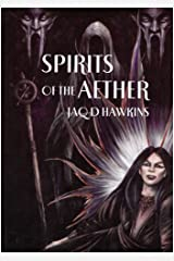 Spirits of the Aether. (Spirits of the Earth)