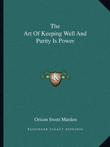 Download The Art Of Keeping Well And Purity Is Power PDF