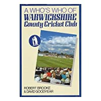 Who's Who of Warwickshire County Cricket Club