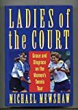 Front cover for the book Ladies of the Court by Michael Mewshaw