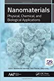 Nanomaterials: Physical, Chemical, and Biological Applications