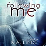 Following Me | K. A. Linde