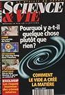 Science & Vie [n° 970, juillet 1998] Comment le vide à créé la matière par Science & Vie