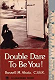 img - for Double Dare to be You! book / textbook / text book