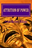 Attrition of Power (Rise to Power)
