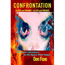 Confrontation: Aliens and Humans. Allies and Enemies. (Space Fleet Sagas Book 2)