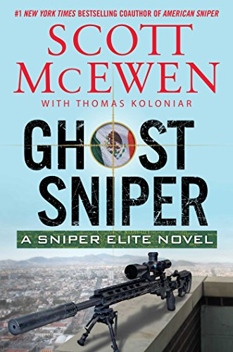 Ghost Sniper: A Sniper Elite Novel (Find A Savings Bond In My Name)