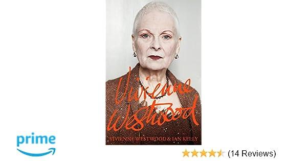 de1142146 Vivienne Westwood: Vivienne Westwood, Ian Kelly: 9781447254140: Amazon.com:  Books