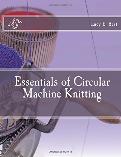 Essentials of Circular Machine Knitting ()