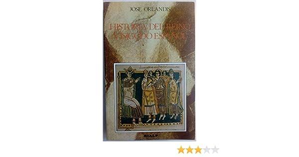 Historia del reino visigodo español Libros de historia Rialp: Amazon.es: Orlandis Rovira, José: Libros