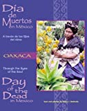 img - for Dia De Muertos en Mexico-Oaxaca: A traves de los Ojos del Alma (Through the Eyes of the Soul: Day of the Dead in Mexico) (Spanish and English Edition) by Mary J. Andrade (1999-07-06) book / textbook / text book