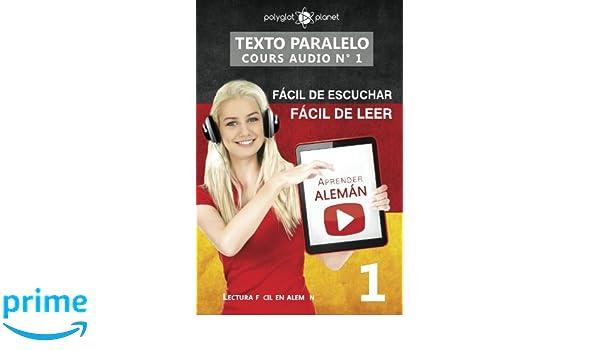 Aprender alemán - Texto paralelo | Fácil de leer | Fácil de escuchar: Lectura fácil en alemán: Volume 1 CURSO EN AUDIO: Amazon.es: Polyglot Planet: Libros