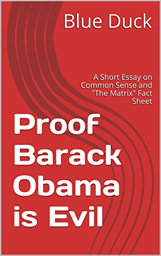 English Essay Writing Examples Proof Barack Obama Is Evil A Short Essay On Common Sense And The Matrix  Fact Teaching Essay Writing High School also Essays About Science Proof Barack Obama Is Evil A Short Essay On Common Sense And The  My Hobby Essay In English