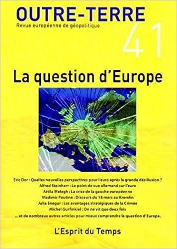 En ligne téléchargement Outre-Terre, N° 41 : La question d'Europe pdf