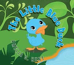 The Little Blue Duck by [Hunt, Amelia C.]