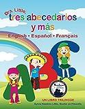 Dr. Little, Tres abecedarios y m�s, English / Espa�ol / Fran�ais (Spanish Edition)(2009 Moonbeam Children's Book Medalist)