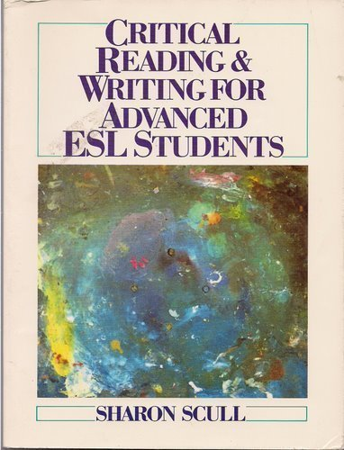 Critical Reading and Writing for Advanced Esl Students