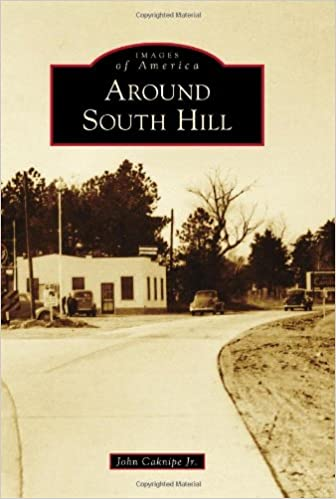 Around South Hill (Images of America)