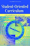 Student-Oriented Curriculum : A Remarkable Journey of Discovery, Alexander, Wallace M. and Carr, Dennis, 1560901977