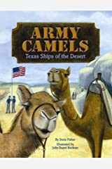 Army Camels: Texas Ships of the Desert Hardcover