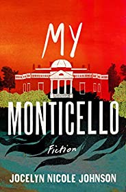 My Monticello: Fiction