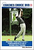 Raising Your Golf G.P.A.Fundamentals for a Sound Golf Swing