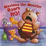 Maximus the Monster Roars NO!, Dorothea DePrisco, 1581179154