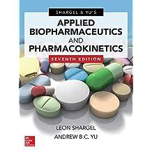Applied Biopharmaceutics & Pharmacokinetics, Seventh Edition (Pharmacy)