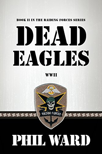 Dead Eagles (Raiding Forces Book 2) for sale  Delivered anywhere in USA