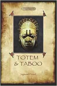 an examination of sigmund freuds totem and taboo Lee ahora en digital con la aplicación gratuita kindle.