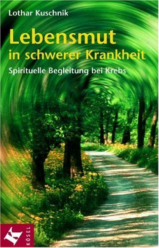 lebensmut-in-schwerer-krankheit-spirituelle-begleitung-bei-krebs