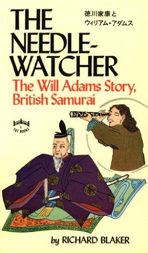 Needle-Watcher: The Will Adams Story British Samurai