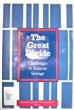 The Great Divide : Challenges in Remote Storage: A Preconference of the Library Administration and Management Association, , 0838905455