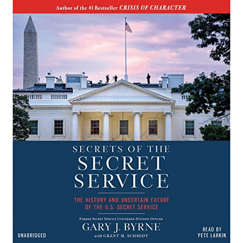 Secrets of the Secret Service: The History and Uncertain Future of the U.S. Secret Service Audiobook [Free Download by Trial] thumbnail