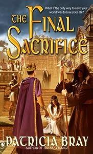 The Final Sacrifice (The Chronicles of Josan)