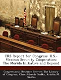 Crs Report for Congress, Clare Ribando Seelke, 1293256897