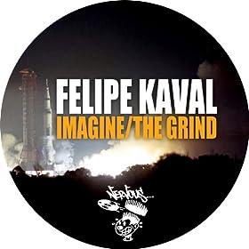 Grind feat. Steve Reason (Original Mix): Felipe Kaval: MP3 Downloads