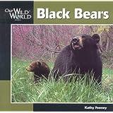 Black Bear (Our Wild World)
