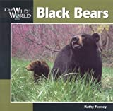 Search : Black Bear (Our Wild World)