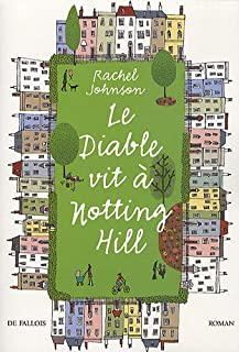 Le diable vit à Notting Hill, Johnson, Rachel