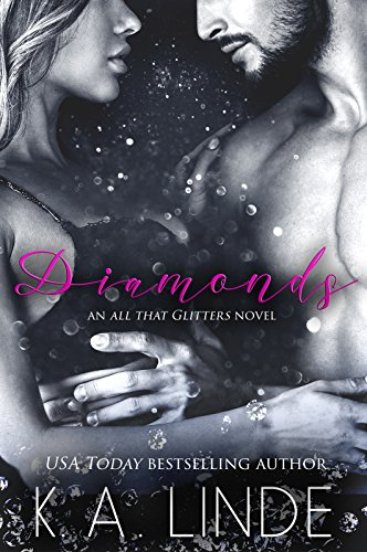 Diamonds (All That Glitters Book 1) by [Linde, K.A.]