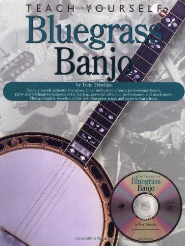Teach Yourself Bluegrass Banjo by Tony Trischka (1999-01-01)